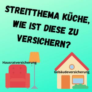 Einbauküche Hausrat oder Gebäudeversicherung